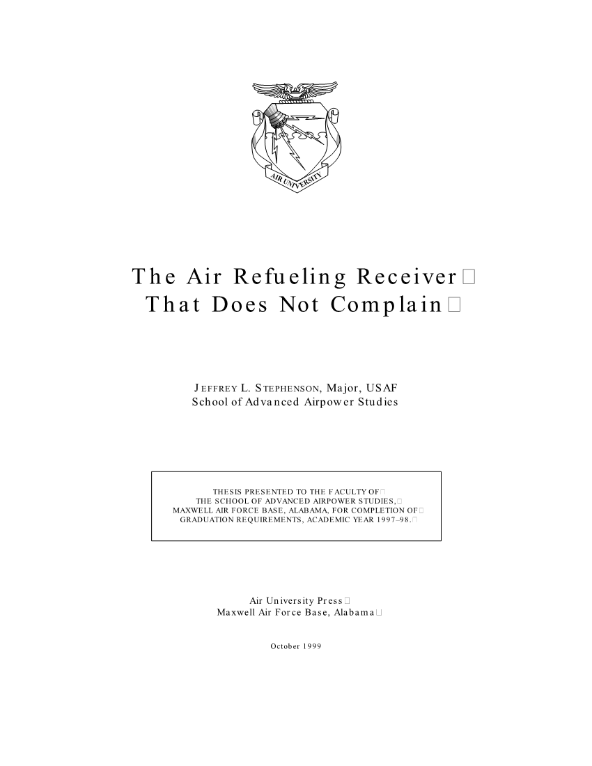 The Air Refueling Receiver that Does Not Complain