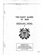 The Coast Guard at War Greenland Patrol II Prepared in the Historical Section Public Information Division US Coast Guard Headquarters July 15, 1945