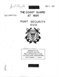 The Coast Guard at War Port Security XVIII Prepared in the Historical Section Public Information Division US Coast Guard Headquarters September 1, 1949