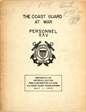 The Coast Guard at War Personnel XXV Prepared in the Historical Section Public Information Division US Coast Guard Headquarters May 1, 1950