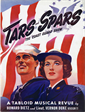 Tars and Spars the Coast Guard Show a Tabloid Musical Revue by Howard Dietz and Lieut. Vernon Duke