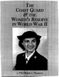 The Coast Guard and the Women's Reserve in World War II