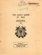 The Coast Guard at War Assistance XIV Volume 1 Prepared in the Historical Section Public Information Division US Coast Guard Headquarters October 30, 1944