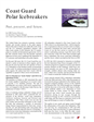 www.uscg.mil/proceedings Proceedings Summer 2007 Coast Guard Polar Icebreakers Past, present, and future. by CDR THOMAS WOJAHN Ice Operations Program Manager, U.S. Coast Guard Division of Ice Operations and Mobility