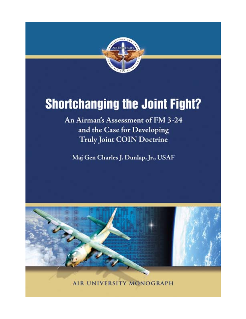Shortchanging the Joint Fight: An Airman's Assessment of FM 3-24 and the Case for Developing Truly Joint COIN Doctrine