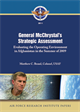 General McChrystal's Strategic Assessment: Evaluating the Operating Environment in Afghanistan in the Summer of 2009