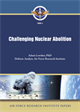 Challenging Nuclear Abolition