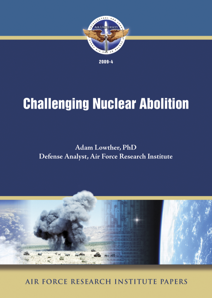 Challenging Nuclear Abolition [ONLINE ONLY]