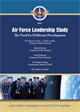 Air Force Leadership Study: The Need for Deliberate Development