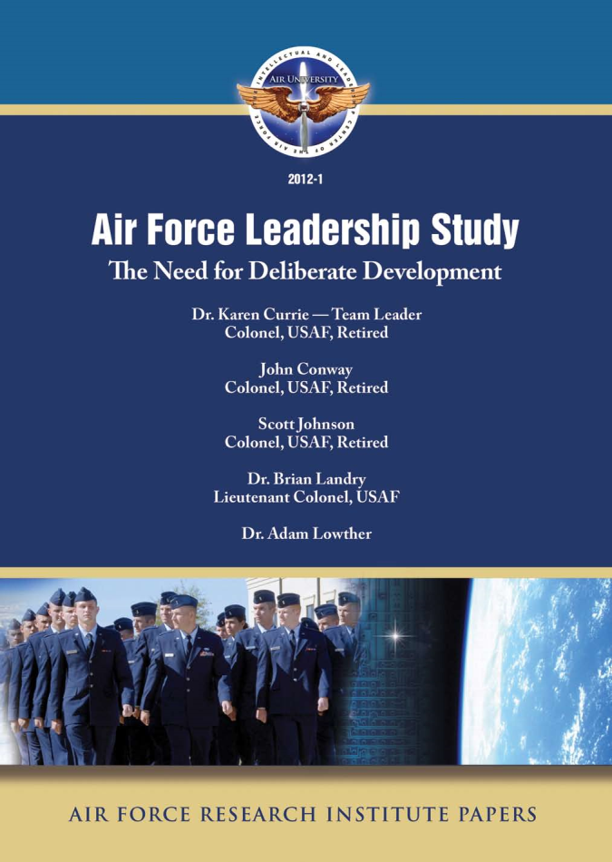 Air Force Leadership Study: The Need for Deliberate Development [ONLINE ONLY]