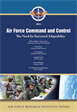 Air Force Command and Control: The Need for Increased Adaptability