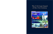 The U.S. Coast Guard of the 21st Century