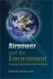Airpower and the Environment