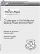 Challenges in the Multipolar Space-Power Environment
