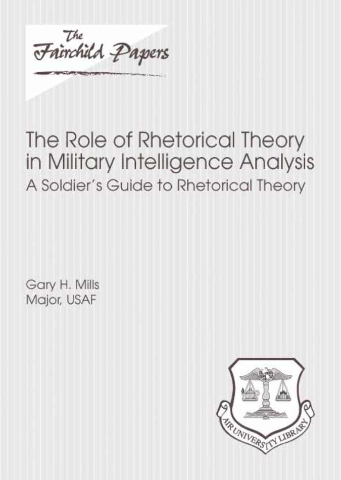 The Role of Rhetorical Theory in Military Intelligence Analysis