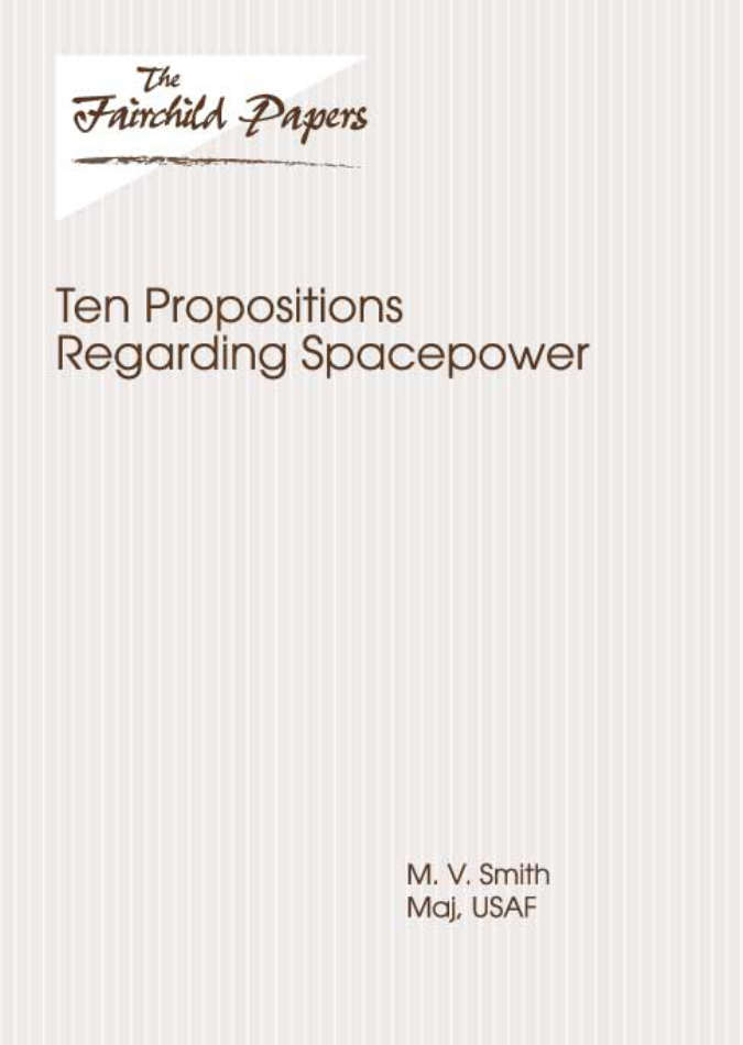 Ten Propositions Regarding Spacepower