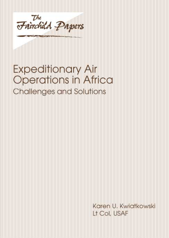 Expeditionary Air Operations in Africa: Challenges and Solutions