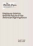 Employee Warriors and the Future of the American Fighting Force
