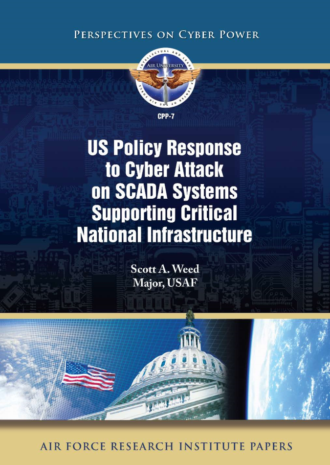 US Policy Response to Cyber Attack on SCADA Systems Supporting Critical National Infrastructure [ONLINE ONLY]