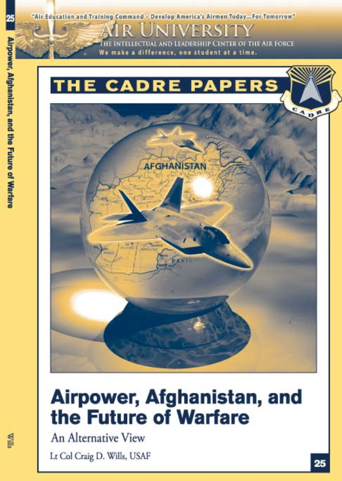 Airpower, Afghanistan, and the Future of Warfare: An Alternative View