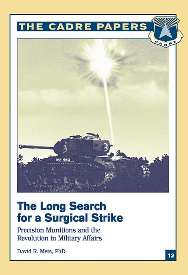 The Long Search for a Surgical Strike