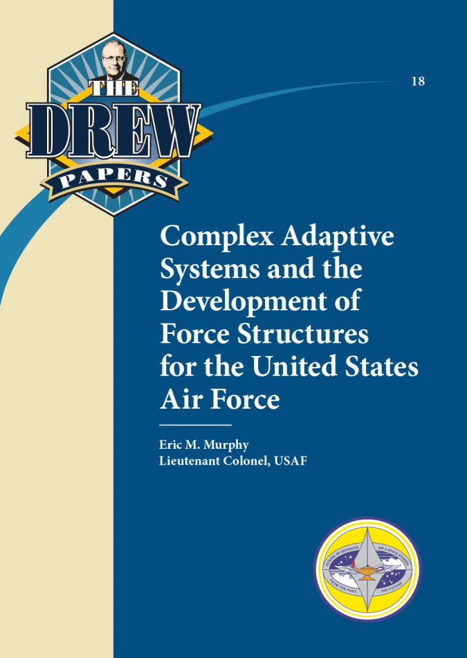 Complex Adaptive Systems and the Development of Force Structures for the United States Air Force