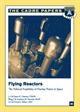 Flying Reactors