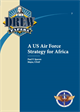 A US Air Force Strategy for Africa