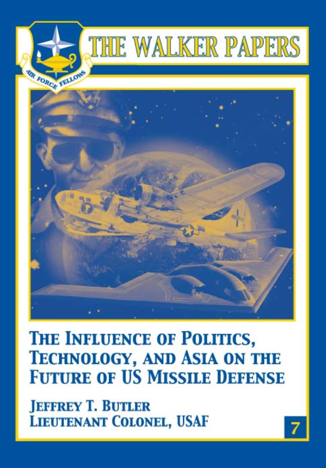 The Influence of Politics, Technology, and Asia on the Future of US Missile Defense