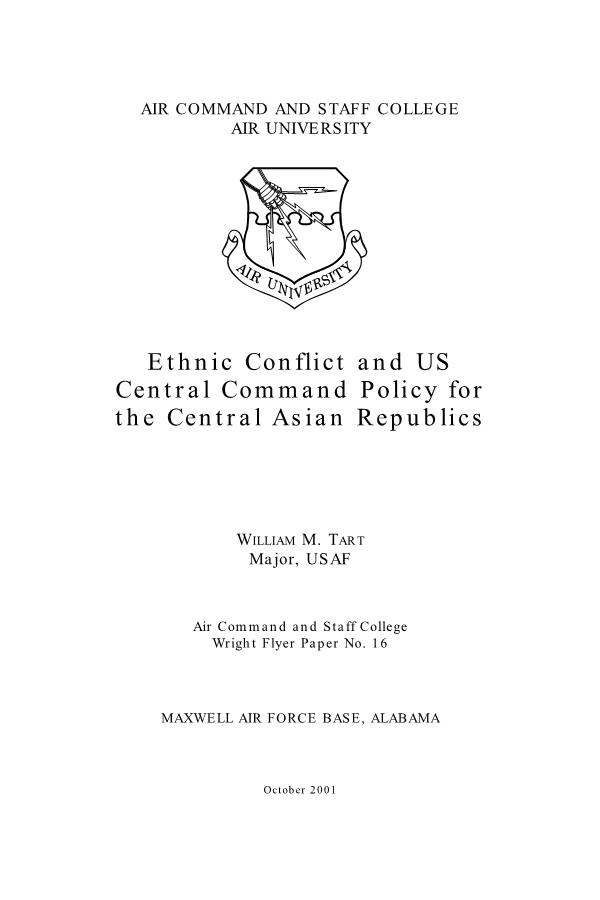 Ethnic Conflict and US Central Command Policy for the Central Asian Republics