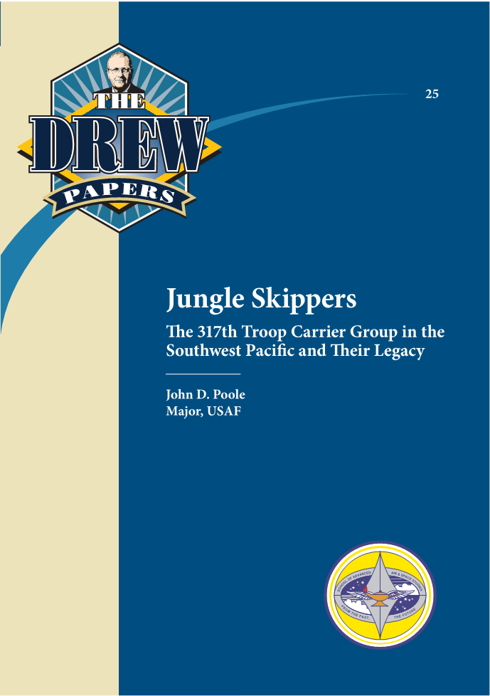 Jungle Skippers: The 317th Troop Carrier Group in the Southwest