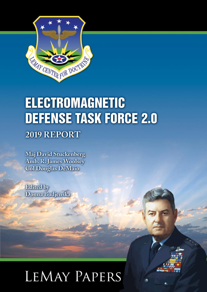 Electromagnetic Defense Task Force 2.0—2019 Report