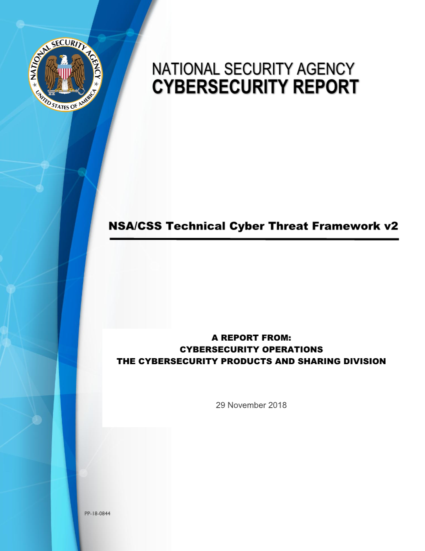 Tech Report: NSA/CSS Technical Cyber Threat Framework v2 (November 2018)