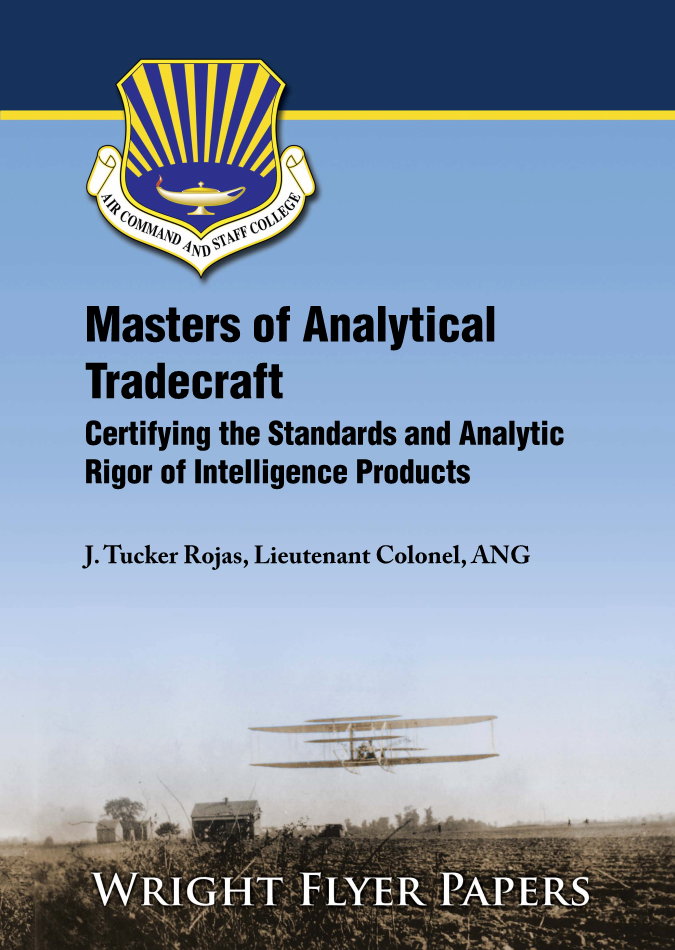 Masters of Analytical Tradecraft: Certifying the Standards and Analytic Rigor of Intelligence Products