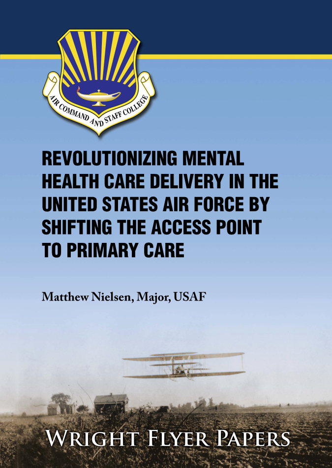 Revolutionizing Mental Health Care Delivery in the United States Air Force by Shifting the Access Point to Primary Care