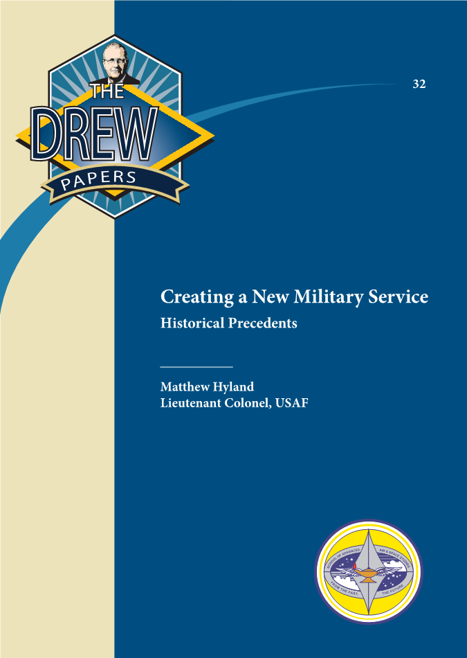 Creating a New Military Service: Historical Precedents