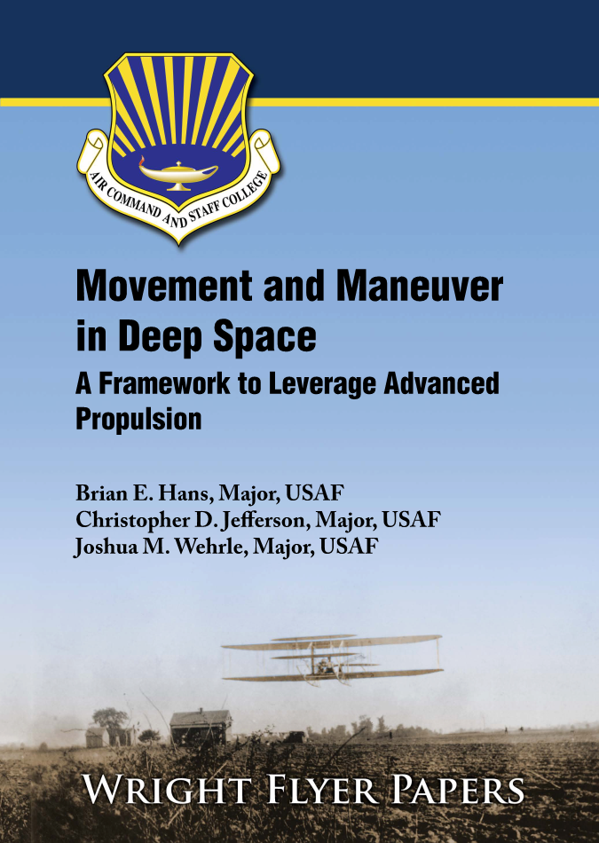 Movement and Maneuver in Deep Space: A Framework to Leverage Advanced Propulsion