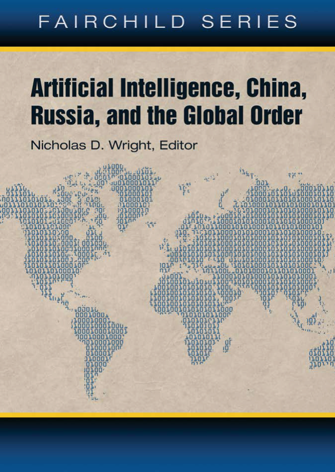 Artificial Intelligence, China, Russia, and the Global Order