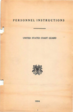 United States Coast Guard Personnel Instructions & regulations regarding its personnel, 1934.  This is the first officially published manual for personnel which had previously been covered in the standard U.S. Coast Guard Regulations manual.