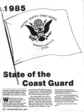 "CCG Admiral James Gracey's 1985 ""State of the Coast Guard"" address delivered on 19 March 1985."