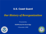 A detailed history of the Coast Guard's organizational history