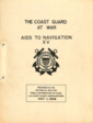 The 15th volume of The Coast Guard at War series covering the history of the Aids to Navigation mission of the Coast Guard during World War II.  Published in 1949.