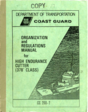 USCG CG 260-7 Organization and Regulations Manual for Hight Endurance Cutter (378' Class) circa 1981 [for CGC JARVIS WHEC 725) but applicable to all 378-foot cutters.