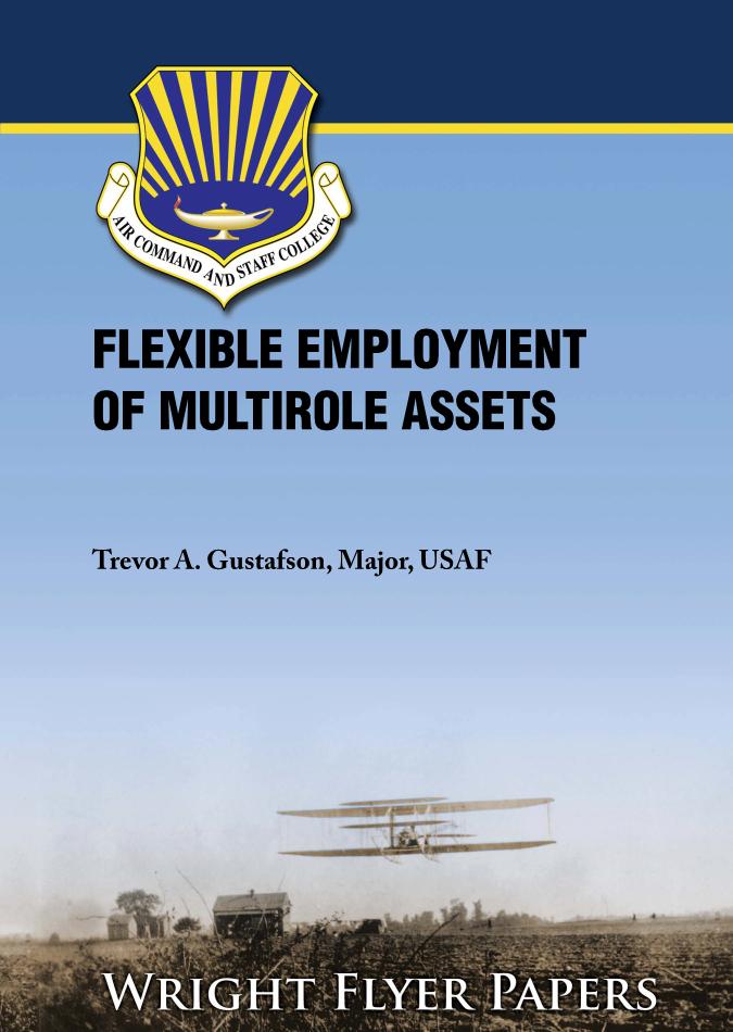 Flexible Employment of Multi-Role Assets